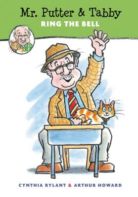 Mr. Putter & Tabby Ring the Bell By Rylant, Cynthia/ Howard, Arthur (ILT)